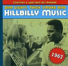 Dim Lights, Thick Smoke and Hillbilly Music: 1967 [Digipak] by Various Artists (