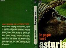 Le Pape vert (RARE 1976) * De Miguel Angel Asturias  (PRIX NOBEL DE LITTÉRATURE)