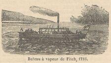 C8066 Bateau à vapeur de Fitch - Stampa antica - 1892 Engraving