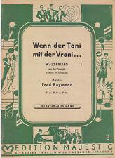 Noten gebraucht Wenn der Toni mit der Vroni Klavier Fred Raymond Einzelausgabe
