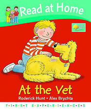 Read at Home: First Experiences: At The Vet, Roderick Hunt, Annemarie Young | Ha