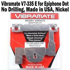"VIBRAMATE V7-335E E-Series 8.0"" Mount Kit for Bigsby B7 & Epiphone Dot 335 Arch"