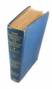 The Colonial Period of American History: England's Commercial and Colonial Pol.