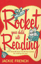Rocket Your Child Into Reading: New Ideas, Great Tips & Fun Games For Reading...