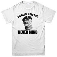 Oh Dear How Sad Never Mind Meme T-shirt, Comedy Funny Spoof 2020 Design Gift Top