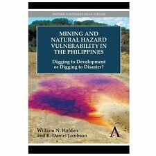 Mining and Natural Hazard Vulnerability in the Philippines: Digging to Developme