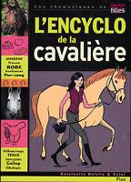 L'encyclo De La Cavaliere - Antoinette Delylle. LIVRE NEUF. PLON.
