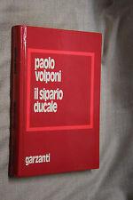 il sipario ducale Paolo Volponi Garzanti I ed. 1975  L12