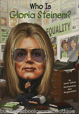 WHO IS GLORIA STEINEM Kids BOOK Womens Rights NEW Biography RESOURCE Liberation