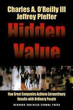 Hidden Value : How Great Companies Achieve Extraordinary Results with...