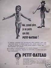 PUBLICITÉ PETIT BATEAU MOI MON GRAND-PÈRE NE PORTE QUE PETIT-BATEAU -ADVERTISING