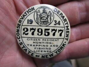 Vintage 1934 New York Hunting &Fishing License / Numbered Pinback Badge