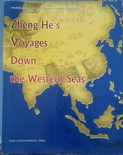Zheng He's Voyages Down the Western Seas