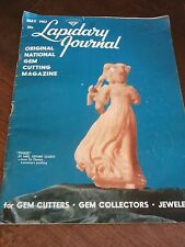 LAPIDARY JOURNAL May 1963 Original National Gem Cutting Magazine