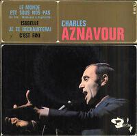 Charles AZNAVOUR Le monde est sous nos pas + 3 French EP 45 BARCLAY 70781