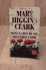 Dans la rue où vit celle que j'aime - Mary Higgins Clark - Livre - Occasion