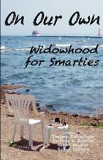 On Our Own - Widowhood for Smarties (Paperback or Softback)