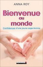 BIENVENUE AU MONDE - ANNA ROY