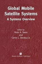 Global Mobile Satellite Systems: A Systems Overview
