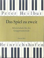 Peter Heilbut - Das Spiel zu zweit - 2. Heft