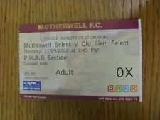 11/09/2008 Ticket: Motherwell Legends v Old Firm Legends [Dougie Arnott Testimon