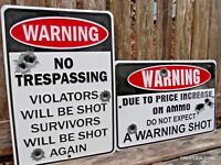 """No Trespassing"" METAL SIGNS,Warning Shot Hunting Gun Ammo Garage,SET OF 2 SIGNS"