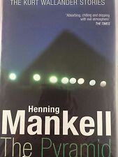 THE PYRAMID BY HENNING MANKELL *FIRST THUS*