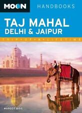 Moon Taj Mahal, Delhi and Jaipur by Margot Bigg (2012, Paperback) Travel