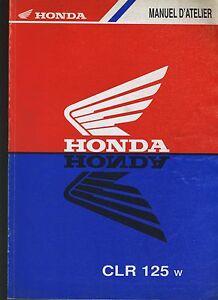 (21) REVUE TECHNIQUE MANUEL ATELIER MOTO HONDA CLR 125 w