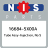 16684-5X00A Nissan Tube assy-injection, no 5 166845X00A, New Genuine OEM Part