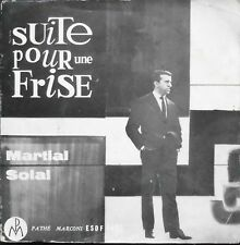 "MARTIAL SOLAL SUITE POUR UNE FRISE 7"" French 1962 Signed on label !"