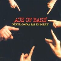 Ace of Base Never gonna say I'm sorry (1996) [Maxi-CD]