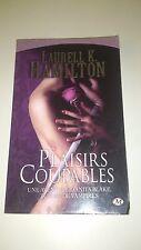 Laurell K. Hamilton - Anita Blake, Tome 1: Plaisirs coupables