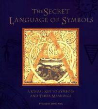 The Secret Language of Symbols: A Visual Key to Sy