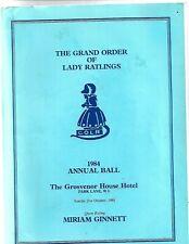 1984 Grand order of Lady Ratlings Annual Ball Grosvenor Hotel Miriam Ginnett
