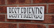 Best Friends Personalised wooden Plaque Sign Birthday Christmas Gift Idea