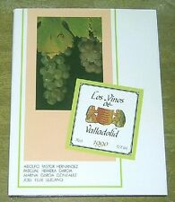 Los Vinos de Valladolid 1990 Limited Edition Hardcover Spanish Wines & Wineries