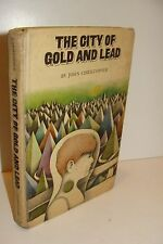 The City of Gold and Lead John Christopher True 1st/1st 1967 Macmillan Paperback