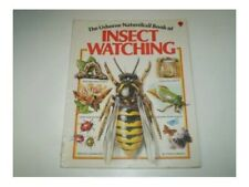 The Nature Trail Book of insect Watching (Usborne na by Thomson, Ruth 0860200469