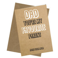 #232 Greetings Card DAD Favourite Comedy Rude Funny Humour Birthday Fathers Day