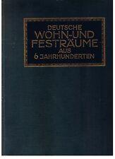 DEUTSCHE WOHN- & FESTRAUME AUS SECHS JAHRHUNDERTEN /Dimore residenziali tedesche