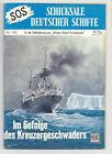 """SOS - SCHICKSALE DEUTSCHER SCHIFFE - Nr. 153 - Hilfskreutzer """"P. E. Friedrich"""""""