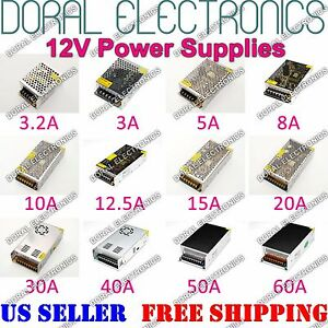 DC 12V 3A to 60A Amp 110V 220V Power Supply LED Strip Light 12 V Volt 110 220 AC