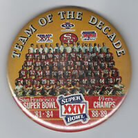 1989 San Francisco 49ers Team of the Decade 4X Super Bowl Champs button 3 1/2""