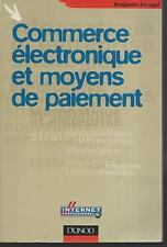 Commerce électronique et moyens de paiement.Benjamin FARAGGI.Dunod G002