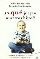 ¿A qué juegan nuestros hijos?. NUEVO. Nacional URGENTE/Internac. económico. AUTO