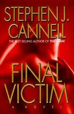 FINAL VICTIM Stephen J. Cannell stated 1st Ed 1996 Mystery Hardcover & Jacket