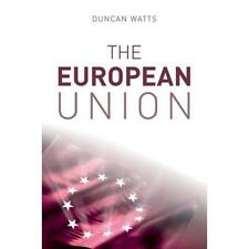 The European Union - Paperback NEW Watts, Duncan 2008-03-25