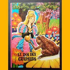 Les plus beaux contes LE ROI DES CRAPAUDS Grimm José Luis Macias S. 1974