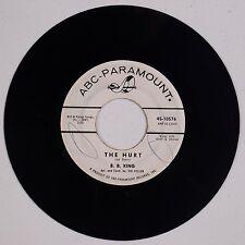 BB KING: The Hurt ABC PARAMOUNT USA DJ Promo SOUL Blues 45 Hear